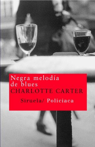 Negra Melodía De Blues descarga pdf epub mobi fb2