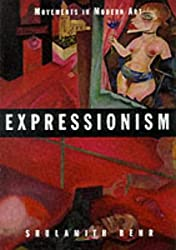 Expressionism (Movements in Modern Art series)