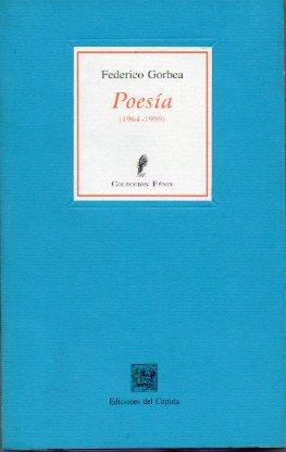 POESÍA. 1964-1999. 1ª edición de 400 ejemplares.