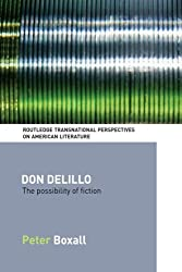 Don DeLillo (Routledge Transnational Perspectives on American Literature)