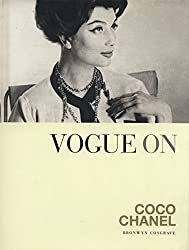 Vogue on: Coco Chanel (Vogue on Designers) by Bronwyn Cosgrave (2012-09-13)