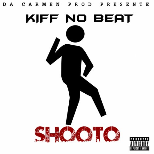 Shooto explicit de kiff no beat sur amazon music for Album de kiff no beat