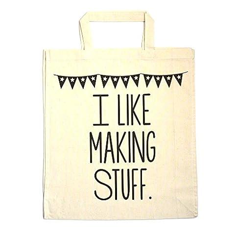 'I Like Making Stuff' Tote Bag - Craft Project Bag