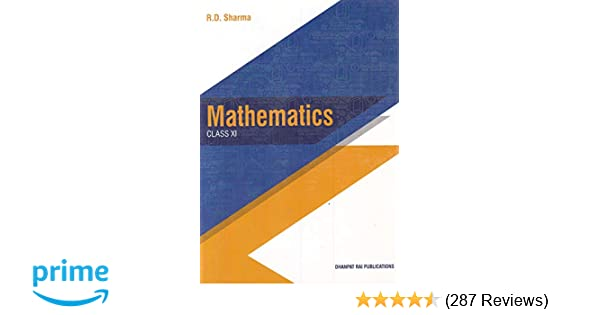 Mathematics for Class 11 by R D Sharma 2019-2020 Session