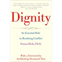 Dignity – The Essential Role it Plays in Resolving Conflict