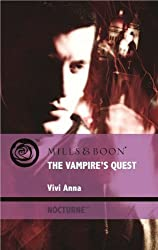 The Vampire's Quest (Mills & Boon Intrigue) by Vivi Anna (2009-12-18)