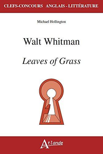 Walt Whitman, Leaves of Grass par Michael Hollington