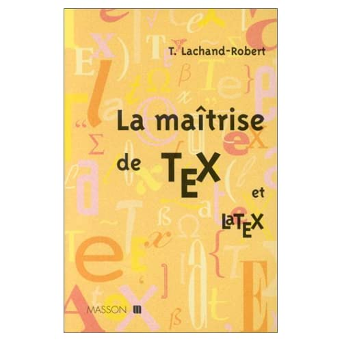 La maîtrise Tex et LaTex