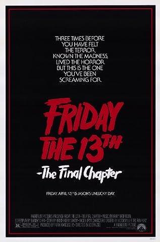 Friday the 13th Part 4 --The Final Chapter Affiche du film Poster Movie Le vendredi le 13th partie 4 -- le chapitre final (11 x 17 In - 28cm x 44cm) Style A
