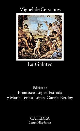 Galatea, La: 389 (Letras Hispanicas) por Miguel De Cervantes Saavedra
