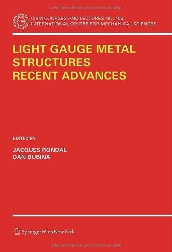 Light Gauge Metal Structures Recent Advances (CISM International Centre for Mechanical Sciences) (2005-09-14) (Light Gauge Metal)