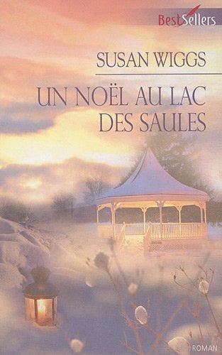 Lac des Saules : Un Noël au lac des saules