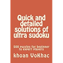 Quick and detailed solutions of ultra sudoku: 500 puzzles for beginner to expert players