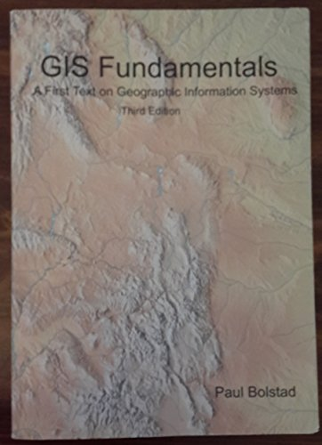 Gis Fundamentals: A First Text on Geographic Information Systems por Paul Bolstad