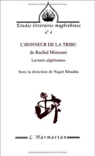 L'Honneur de la tribu de Rachid Mimouni: Lectures algériennes