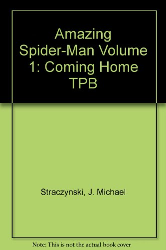 Amazing Spider-Man Volume 1: Coming Home TPB