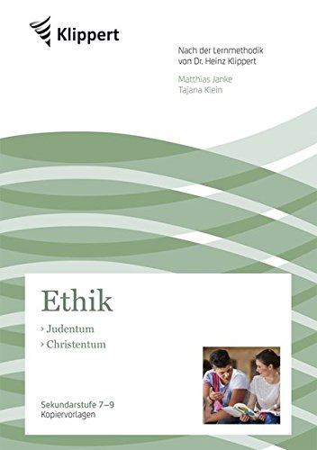 Judentum - Christentum: Sekundarstufe 8-10. Kopiervorlagen (8. bis 10. Klasse) (Klippert Sekundarstufe)