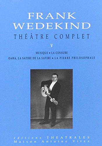 theatre-complet-tome-5-musique-oaha-la-satire-de-la-satire-la-pierre-philosophale