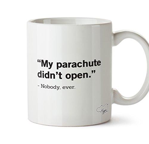 hippowarehouse-my-parachute-didnt-open-nobody-ever-10oz-mug-cup