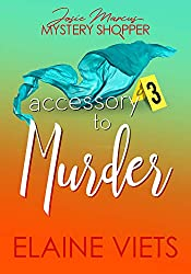 Accessory to Murder (Josie Marcus, Mystery Shopper Book 3)