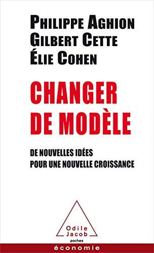 Changer de modèle: De nouvelles idées pour une nouvelle croissance