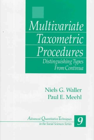 Multivariate Taxometric Procedures: Distinguishing Types from Continua (Advanced Quantitative Techniques in the Social Sciences) by Niels Waller (1997-12-24)