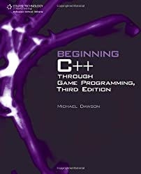 Beginning C++ Through Game Programming 3rd edition by Dawson, Michael (2010) Paperback