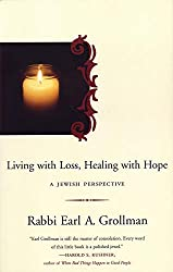 Living with Loss, Healing with Hope: A Jewish Perspective