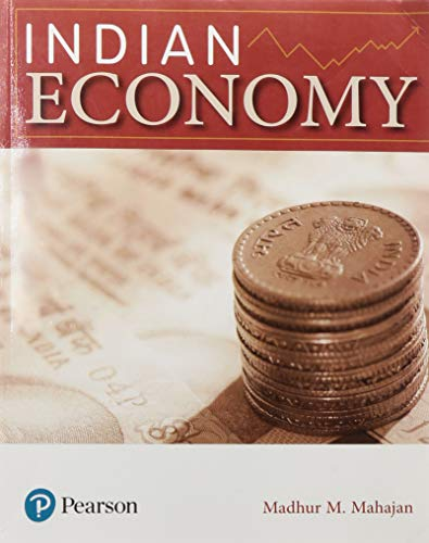 Indian Economy|For UPSC Civil Services, State Services, UGC, University, College UG & PG Exams|First Edition|By Pearson