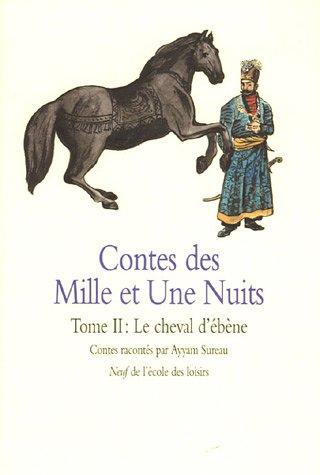 """<a href=""""/node/14031"""">Contes des mille et une nuits T.2 : Le cheval d'ébène</a>"""
