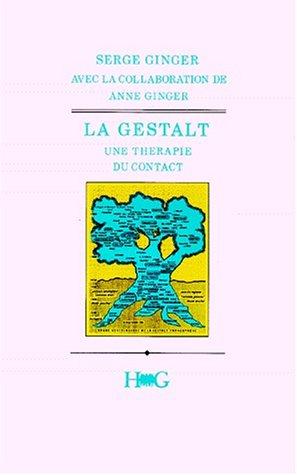 La Gestalt, une thérapie du contact