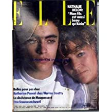 ELLE [No 1894] du 26/04/1982 - NATHALIE DELON - MON FILS EST AUSSI BEAU QU'ALAIN - KATHERINE PANCOL CHEZ WARREN BEATTY. LA DECHEANCE DE MAUPASSANT. ETRE FEMME EN ISRA+¿L.