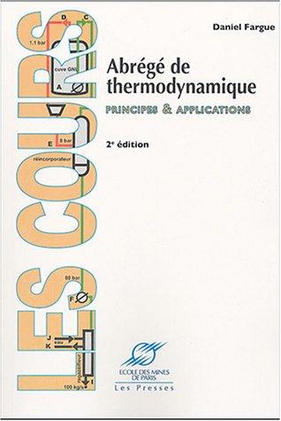 Abrégé de thermodynamique : Principes & applications