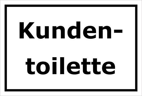 Schild - Kundentoilette - 15x20cm, 30x20cm und 45x30cm - Bohrlöcher Aufkleber Hartschaum Aluverbund -S00223A