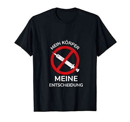 Nicht Impfen Anti Impfung  Impfpflicht Impflüge T-Shirt