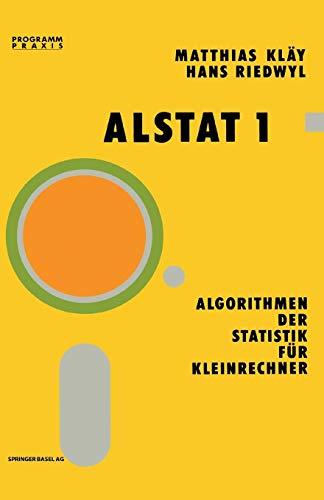ALSTAT 1 Algorithmen der Statistik für Kleinrechner (Programm Praxis)