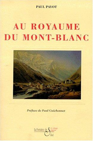 Au royaume du Mont-Blanc