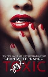 Toxic Girl by Chantal Fernando (2014-04-10)