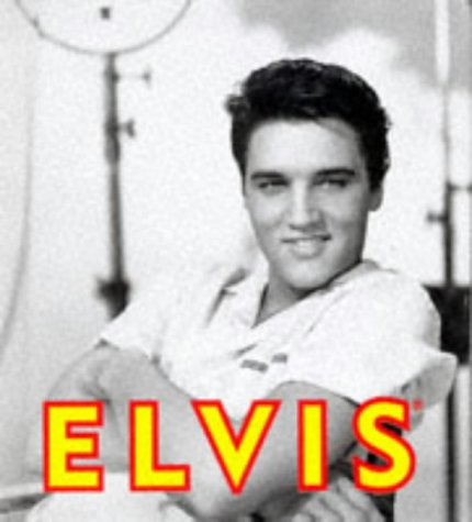 Elvis: His Life in Pictures (Tiny Folio) (Folio Press Gospel)