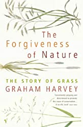 The Forgiveness of Nature: The Story of Grass