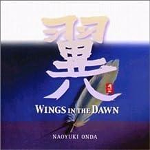 Wings in the Dawn by Naoyuki Onda (2002-03-05)