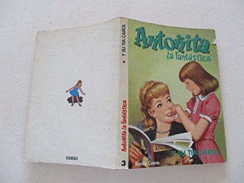ANTOÑITA LA FANTÁSTICA. Volúmen 1 de la colección (Madrid, 1981)