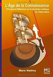 L'Âge de la Connaissance - Principes et Réflexions sur la révolution noétique au 21ème siècle