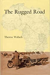 The Rugged Road by Theresa Wallach (2001-01-01)