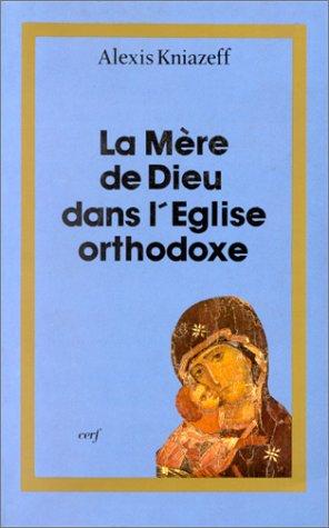 La Mère de Dieu dans l'Église orthodoxe