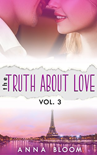 The Truth About Love: Vol: III by [Bloom, Anna]