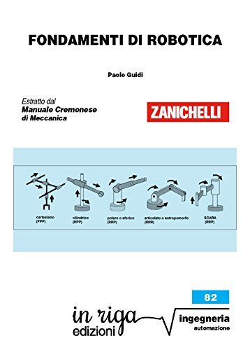 Fondamenti di robotica: Coedizione Zanichelli - in riga (in riga ingegneria Vol. 82)