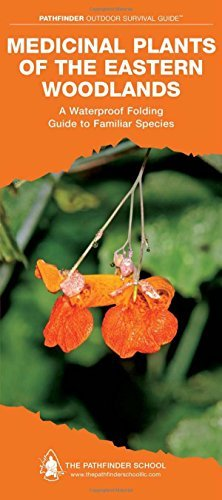 Medicinal Plants of the Eastern Woodlands: A Folding Pocket Guide to Familiar Species (Pathfinder Outdoor Survival Guide Series) by Dave Canterbury (2013-03-15)