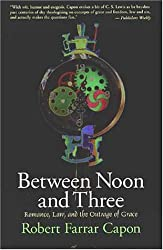 Between Noon and Three: Romance, Law, and the Outrage of Grace