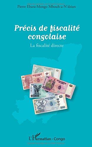 Précis de fiscalité congolaise: La fiscalité directe